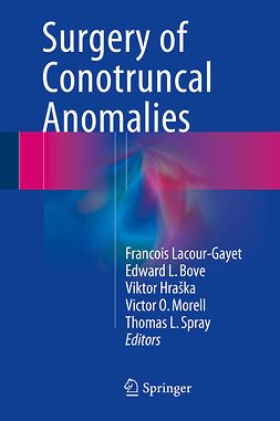 Bove, Edward L. - Surgery of Conotruncal Anomalies, ebook