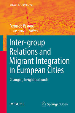 Pastore, Ferruccio - Inter-group Relations and Migrant Integration in European Cities, ebook