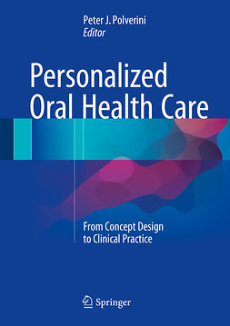 Polverini, Peter J. - Personalized Oral Health Care, ebook