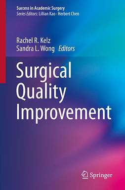 Kelz, Rachel R. - Surgical Quality Improvement, ebook