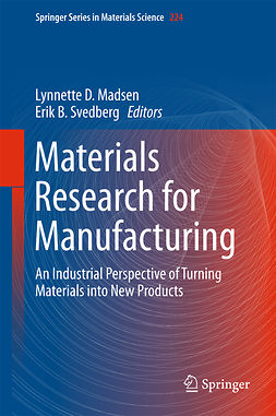 Madsen, Lynnette D. - Materials Research for Manufacturing, ebook