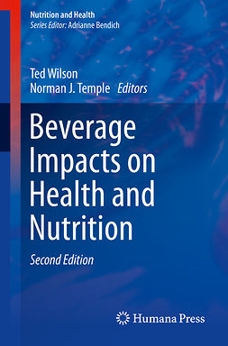Temple, Norman J. - Beverage Impacts on Health and Nutrition, ebook