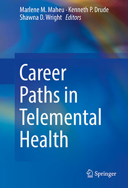 Drude, Kenneth P. - Career Paths in Telemental Health, e-bok