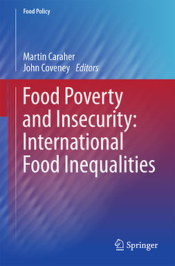 Caraher, Martin - Food Poverty and Insecurity: International Food Inequalities, ebook