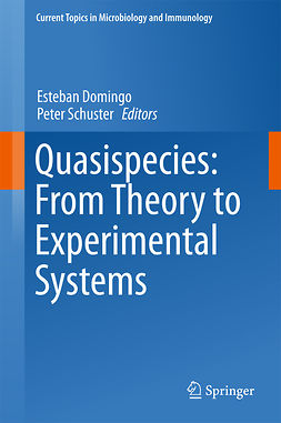 Domingo, Esteban - Quasispecies: From Theory to Experimental Systems, ebook