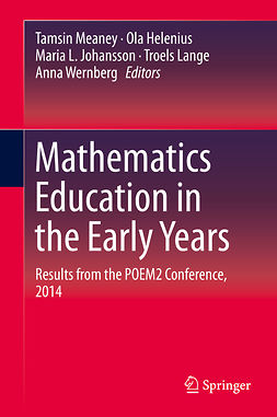 Helenius, Ola - Mathematics Education in the Early Years, ebook