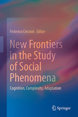 Cecconi, Federico - New Frontiers in the Study of Social Phenomena, ebook