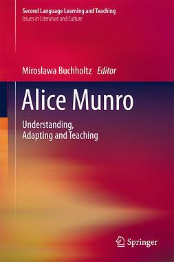Buchholtz, Mirosława - Alice Munro, ebook