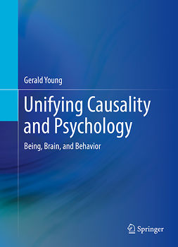 Young, Gerald - Unifying Causality and Psychology, ebook