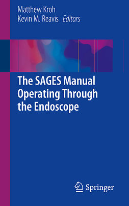 Kroh, Matthew - The SAGES Manual Operating Through the Endoscope, ebook