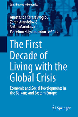 Aranđelović, Zoran - The First Decade of Living with the Global Crisis, e-bok