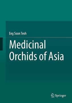 Teoh, Eng Soon - Medicinal Orchids of Asia, ebook