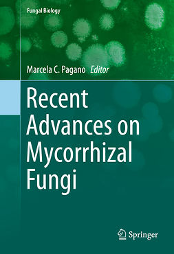 Pagano, Marcela C. - Recent Advances on Mycorrhizal Fungi, ebook