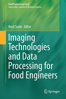 Sozer, Nesli - Imaging Technologies and Data Processing for Food Engineers, ebook