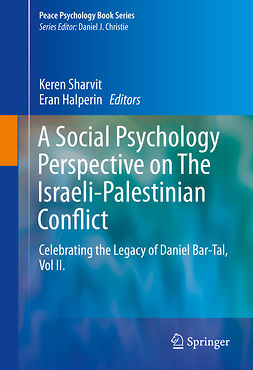Halperin, Eran - A Social Psychology Perspective on The Israeli-Palestinian Conflict, e-bok