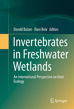 Batzer, Darold - Invertebrates in Freshwater Wetlands, ebook