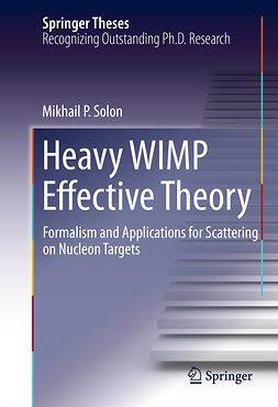 Solon, Mikhail P. - Heavy WIMP Effective Theory, ebook