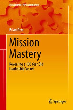 Dive, Brian - Mission Mastery, e-bok