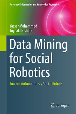 Mohammad, Yasser - Data Mining for Social Robotics, e-kirja