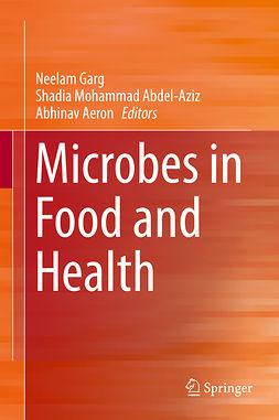 Abdel-Aziz, Shadia Mohammad - Microbes in Food and Health, e-bok
