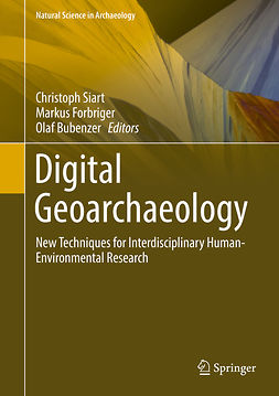 Bubenzer, Olaf - Digital Geoarchaeology, e-kirja