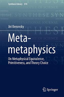 Benovsky, Jiri - Meta-metaphysics, e-bok
