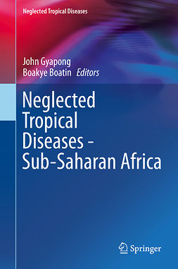 Boatin, Boakye - Neglected Tropical Diseases - Sub-Saharan Africa, e-kirja