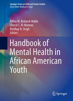 Al-Mateen, Cheryl S. - Handbook of Mental Health in African American Youth, e-kirja