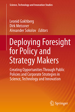 Gokhberg, Leonid - Deploying Foresight for Policy and Strategy Makers, e-bok