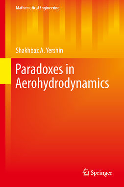Yershin, Shakhbaz A. - Paradoxes in Aerohydrodynamics, ebook