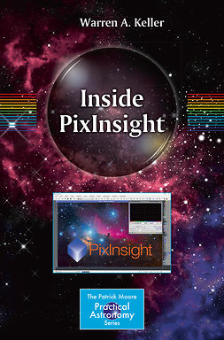 Keller, Warren A. - Inside PixInsight, ebook