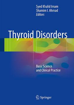 Ahmad, Shamim I. - Thyroid Disorders, ebook