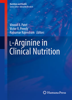 Patel, Vinood B. - L-Arginine in Clinical Nutrition, ebook