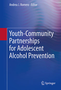 Romero, Andrea J. - Youth-Community Partnerships for Adolescent Alcohol Prevention, ebook