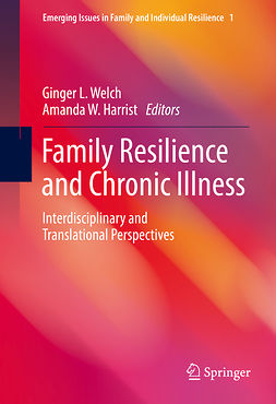 Harrist, Amanda W. - Family Resilience and Chronic Illness, ebook
