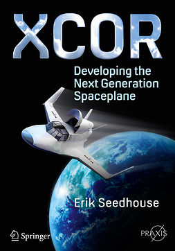 - XCOR, Developing the Next Generation Spaceplane, ebook