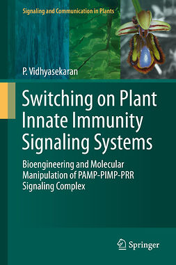 Vidhyasekaran, P. - Switching on Plant Innate Immunity Signaling Systems, ebook