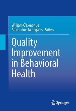 Maragakis, Alexandros - Quality Improvement in Behavioral Health, ebook