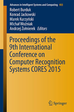 Burduk, Robert - Proceedings of the 9th International Conference on Computer Recognition Systems CORES 2015, e-bok