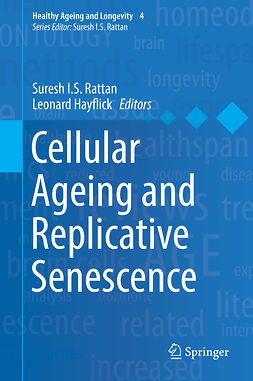 Hayflick, Leonard - Cellular Ageing and Replicative Senescence, e-bok