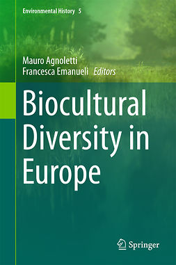 Agnoletti, Mauro - Biocultural Diversity in Europe, ebook