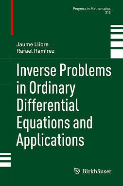 Llibre, Jaume - Inverse Problems in Ordinary Differential Equations and Applications, ebook