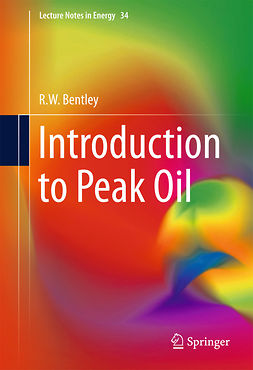 Bentley, R.W. - Introduction to Peak Oil, ebook