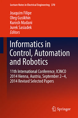 Filipe, Joaquim - Informatics in Control, Automation and Robotics, ebook