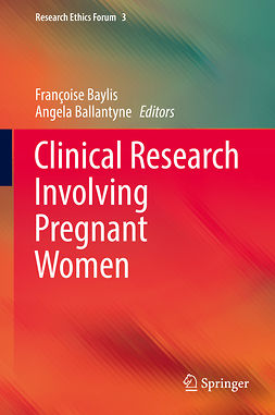 Ballantyne, Angela - Clinical Research Involving Pregnant Women, ebook