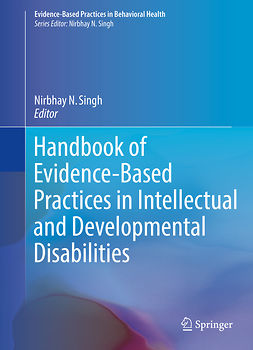 Singh, Nirbhay N. - Handbook of Evidence-Based Practices in Intellectual and Developmental Disabilities, e-bok