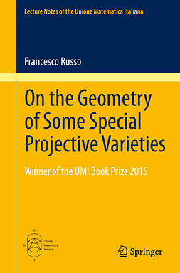 Russo, Francesco - On the Geometry of Some Special Projective Varieties, ebook