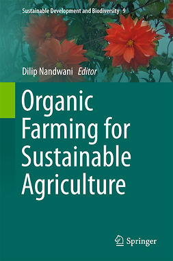 Nandwani, Dilip - Organic Farming for Sustainable Agriculture, ebook