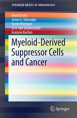 Breckpot, Karine - Myeloid-Derived Suppressor Cells and Cancer, ebook