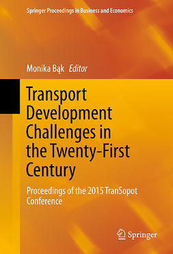 Bąk, Monika - Transport Development Challenges in the Twenty-First Century, ebook